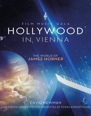 David Newman: Hollywood In Vienna / The World Of James Horner