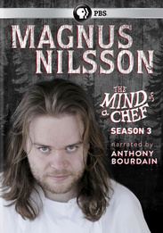 Magnus Nilsson: The Mind of a Chef Season 3