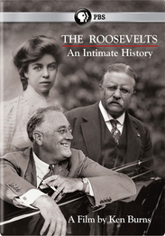 Ken Burns' The Roosevelts, An Intimate History