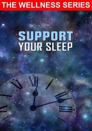 Support Your Sleep and Improve The Health and Quality Of Your Life