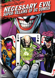 Necessary Evil: The Villains of DC Comics
