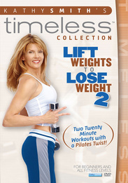 Kathy Smith: Lift Weights To Lose Weight 2