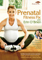 Erin O'Brien's Prenatal Fitness Fix