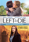 Left to Die: The Sandra & Tammi Chase Story
