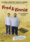Fred & Vinnie