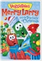 Veggie Tales: Merry Larry & The True Light of Christmas