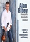 Alan Bibey: Bluegrass Mandolin Method - A Guide to Melodic Improvisation and Soloing