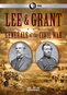 American Experience: Lee & Grant Generals Of The Civil War