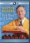 Mr. Rogers: It's You I Like