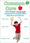 Common Core 3rd Grade Language - Comparative and Superlative Adjectives and Adverbs