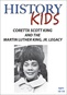 History Kids - Coretta Scott King and the Martin Luther King, Jr. Legacy