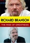 Richard Branson: The Rise of Greatness