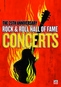 Rock & Roll Hall of Fame Concerts: The 25th Anniversary